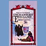 Enchanters' End Game: The Belgariad, Book 5 (       UNABRIDGED) by David Eddings Narrated by Cameron Beierle