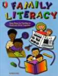 Family Literacy: Easy Ways for Famili...