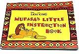 Mufasa's Little Instruction Book