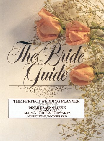 The Bride Guide: The Perfect Wedding Planner