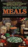 Great Meatless Meals (0345295013) by Lappe, Frances Moore