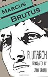 Marcus Brutus (Another Leaf Press)