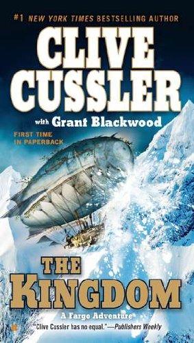The Kingdom (A Fargo Adventure)  - Clive Cussler,Grant Blackwood