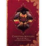 Christina Aguilera: Back to Basics, Live and Down Underby Christina Aguilera