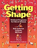 Getting in Shape: Workout Programs for Men and Women (0679756094) by Anderson, Bob
