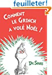 Comment le Grinch a Vole Noel! How th...