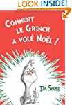 Comment le Grinch a vole Noel: The Fr...