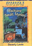Backyard Bandit Mystery (The Cul-de-Sac Kids #15) (061323118X) by Lewis, Beverly