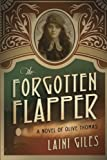 "Laini Giles, ""The Forgotten Flapper: A Novel of Olive Thomas"" (Sepia Stories, 2015)"