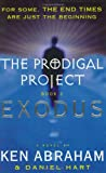 Prodigal Project 02 Exodus A Novel