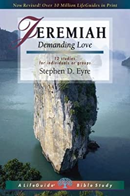 Jeremiah: Demanding Love (Lifeguide Bible Studies)