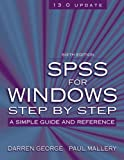 SPSS for Windows Step-by-Step: A Simple Guide and Reference, 13.0 update (6th Edition) (0205480713) by Darren George