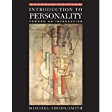 Introduction to Personality: Toward An Integration ~ Walter Mischel