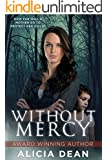 Without Mercy: Thriller/Suspense with Romantic Elements