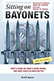img - for Sitting on Bayonets: America's Endless War on Terror and the Paths to Peace book / textbook / text book