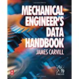 Mechanical Engineers Data Handbookby James Carvill