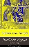 Isabella von Ägypten (Erzählung) - Vollständige Ausgabe (German Edition)