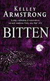 Kelley Armstrong Bitten: Number 1 in series (Otherworld)