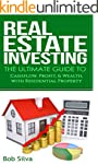 Real Estate Investing: The Ultimate G...