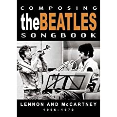 The Beatles - Composing The Beatles Songbook: Lennon and McCartney 1966-1970 (DVD)