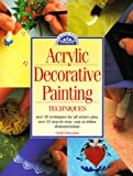 img - for Acrylic Decorative Painting Techniques book / textbook / text book