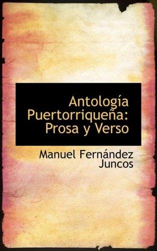Antología Puertorriqueña: Prosa y Verso