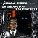 Am Anfang war das Schwert I (Grüße aus Gehenna 1) Hörspiel von Dane Rahlmeyer Gesprochen von: Sabine Kuse, Nils Hensel