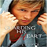 Guarding His Heart | J. S. Cooper