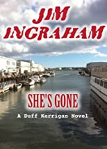 She's Gone (A Duff Kerrigan Novel)