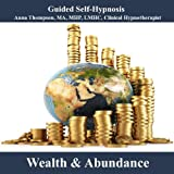 Wealth And Abundance Attraction Hypnosis