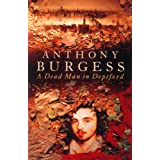 A Dead Man In Deptfordby Anthony Burgess