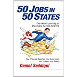 50 Jobs in 50 States: One Man's Journey of Discovery Across Americaby Daniel Seddiqui
