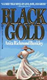 img - for Black Gold by Bunkley, Anita Richmond (February 1, 1995) Mass Market Paperback book / textbook / text book