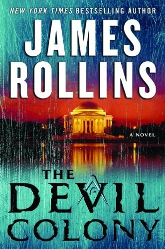 the-devil-colony-a-sigma-force-novel-by-rollins-james-author-hardcover-on-06-2011