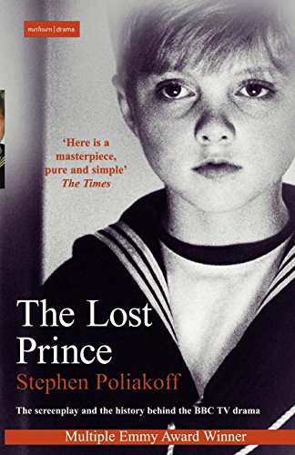 The Lost Prince: Screenplay (Screen and Cinema)