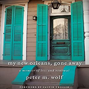 My New Orleans, Gone Away Audiobook