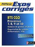 echange, troc Philippe Montségur, Yvette Garidou - Exercices corrigés Processus 7, 8, 9 et 10 - BTS CGO