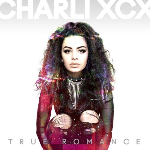 Charli XCX - True Romance (Deluxe) - Zortam Music