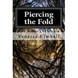 Piercing the Fold (Book 1)