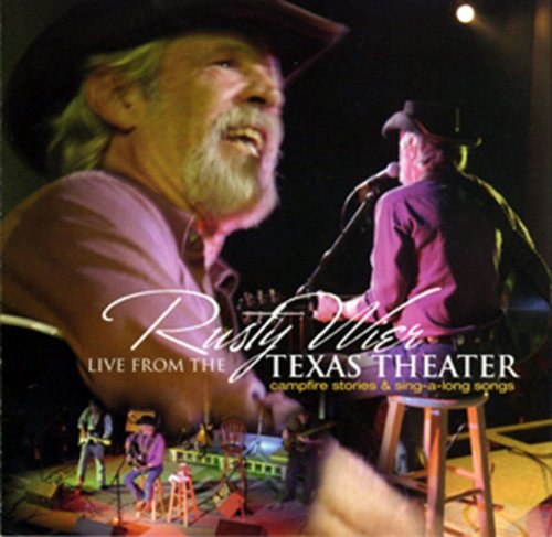 Live From The Texas Theater: Campfire Stories & Sing-a-long Songs