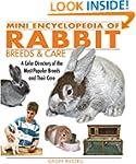 Mini Encyclopedia of Rabbit Breeds an...