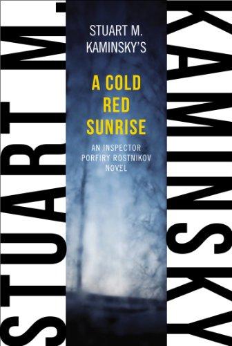 A Cold Red Sunrise: An Inspector Porfiry Rostnikov Novel (Inspector Rostnikov)