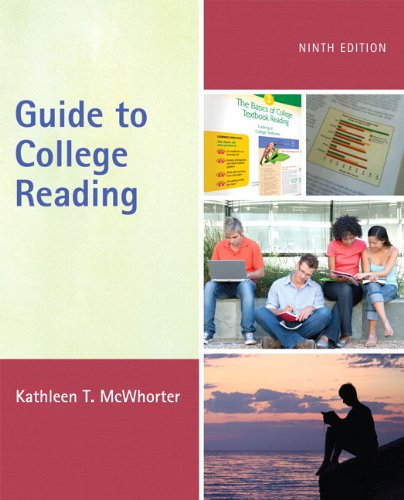Guide to College Reading (with MyReadingLab with Pearson eText Student Access Code Card) (9th Edition)