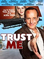 Trust Me (Watch Now While It's in Theaters) [HD]