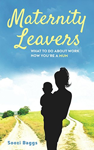 maternity-leavers-what-to-do-with-work-now-youre-mum