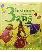 3 histoires pour mes 3 ans (1CD audio)