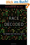 Race Decoded: The Genomic Fight for S...