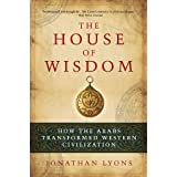 The House of Wisdom ~ Jonathan Lyons