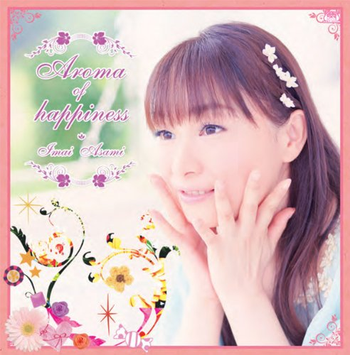 Aroma of happiness【BD付初回生産限定盤】