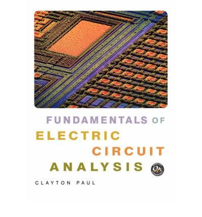 [ { Fundamentals Of Electric Circuit Analysis } ] By Paul, Clayton R (Author) Jun-08-2000 [ Paperback ]